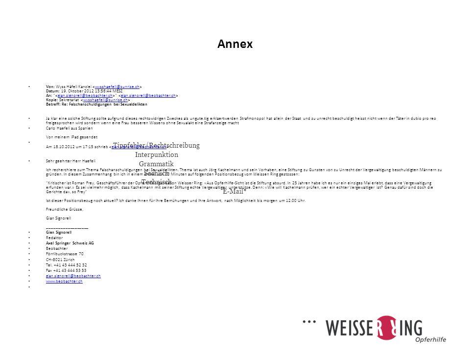 Annex Tippfehler/Rechtschreibung Interpunktion Grammatik Sachlich Technisch E-Mail* Von: Wyss Häfeli Kanzlei Datum: 19.