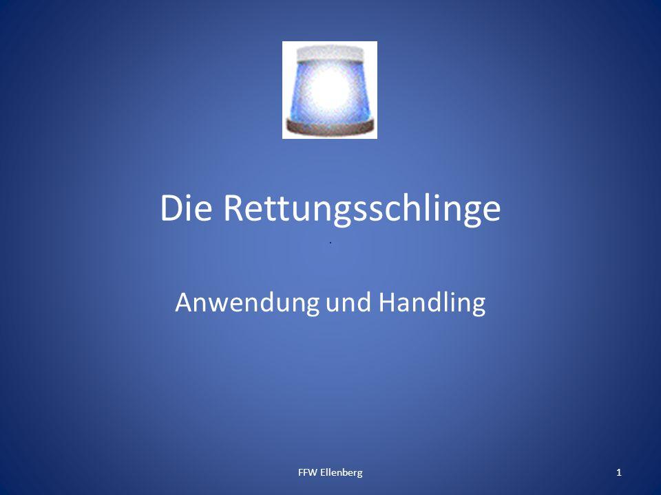 Die Rettungsschlinge Anwendung und Handling 1FFW Ellenberg
