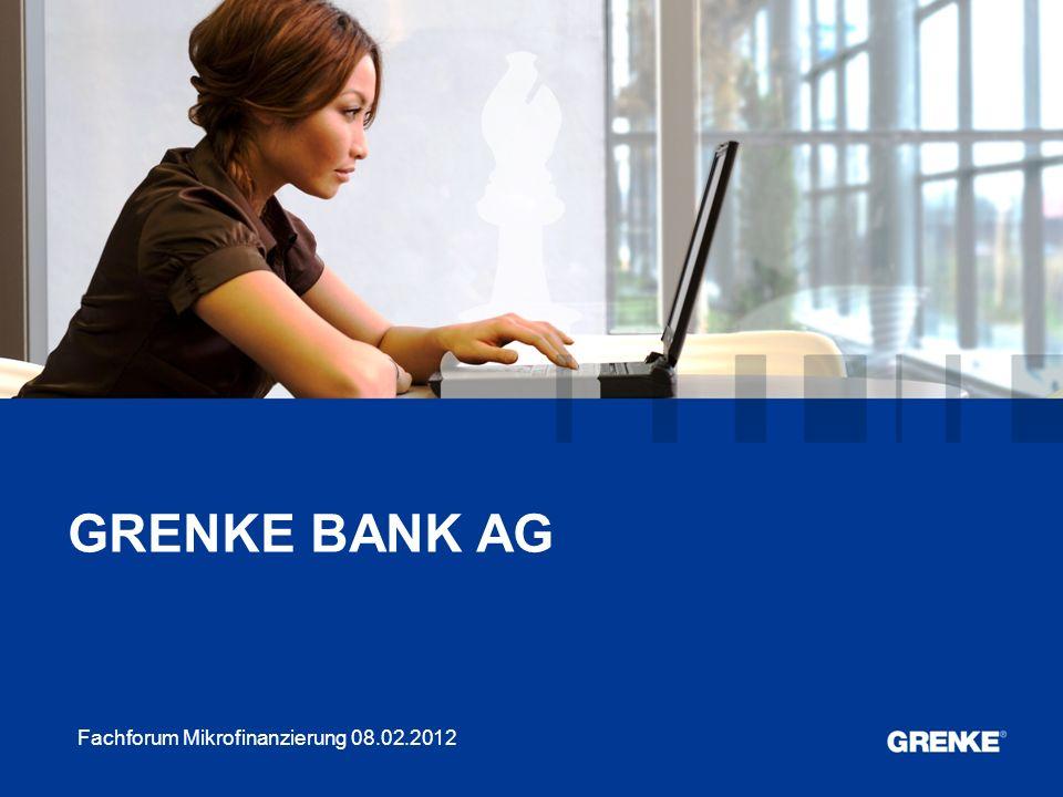 1 1 Fachforum Mikrofinanzierung 08.02.2012 GRENKE BANK AG