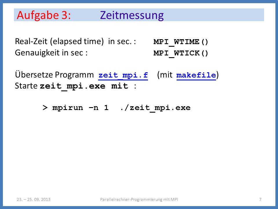 Aufgabe 3: Zeitmessung Parallelrechner-Programmierung mit MPI723.