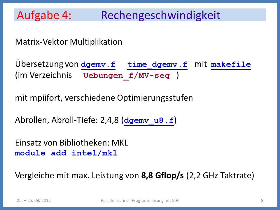 Aufgabe 4: Rechengeschwindigkeit Parallelrechner-Programmierung mit MPI823.