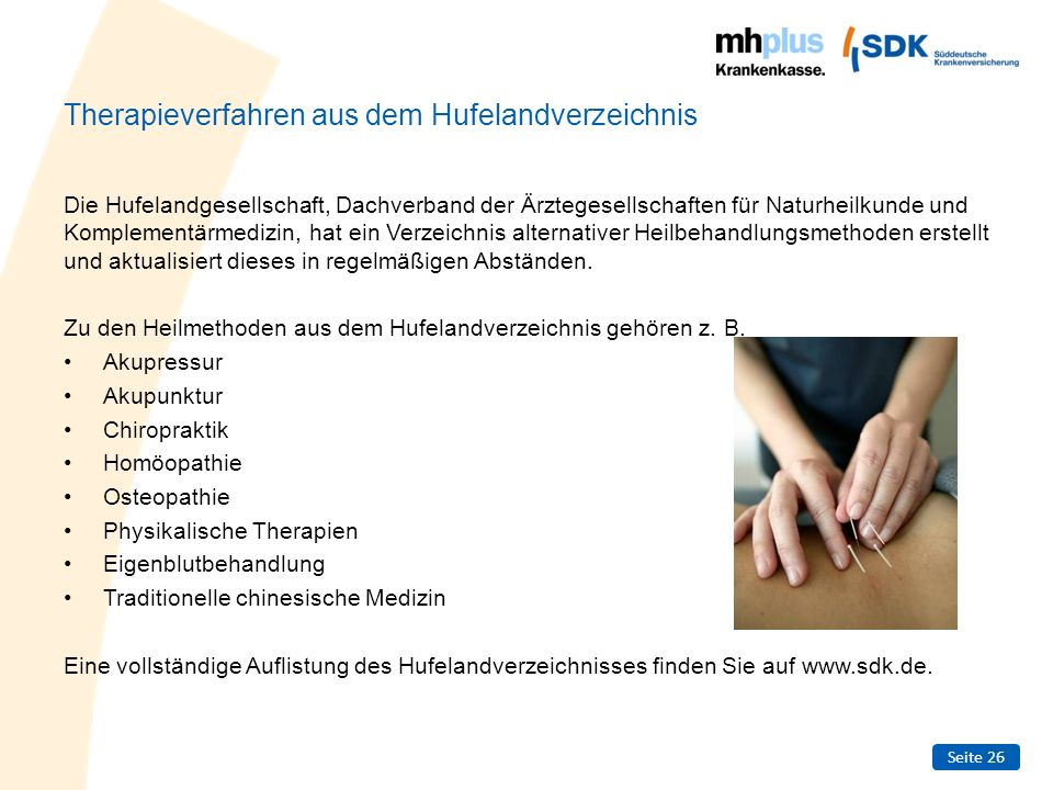 Seite 26 Therapieverfahren aus dem Hufelandverzeichnis Die Hufelandgesellschaft, Dachverband der Ärztegesellschaften für Naturheilkunde und Komplement
