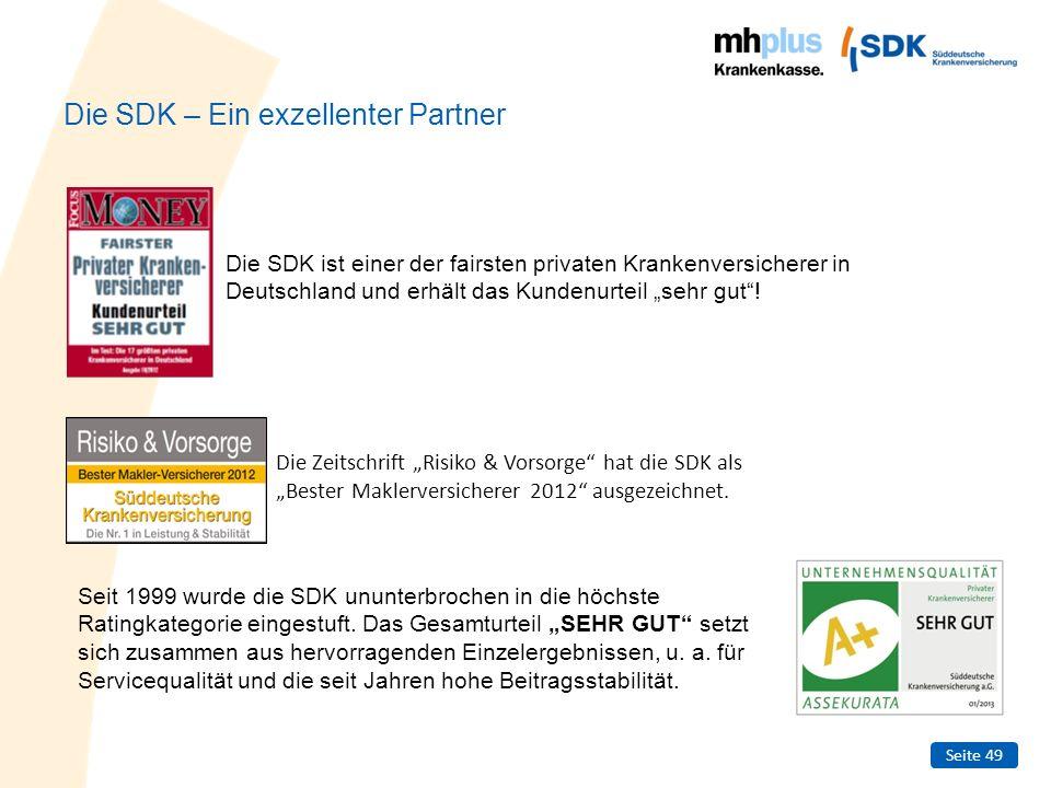 Seite 49 Die SDK – Ein exzellenter Partner Die SDK ist einer der fairsten privaten Krankenversicherer in Deutschland und erhält das Kundenurteil sehr