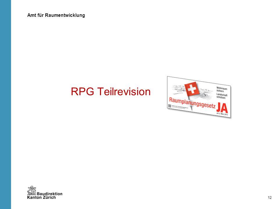 RPG Teilrevision Amt für Raumentwicklung 12