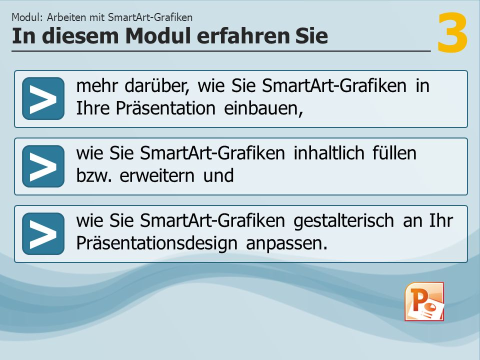 3 >> wie Sie SmartArt-Grafiken inhaltlich füllen bzw.