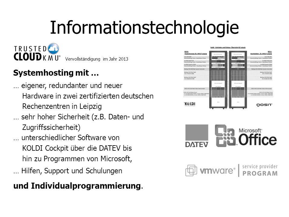 Informationstechnologie Systemhosting mit … … eigener, redundanter und neuer Hardware in zwei zertifizierten deutschen Rechenzentren in Leipzig … sehr