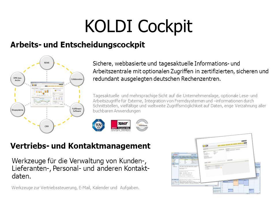 KOLDI Cockpit Sichere, webbasierte und tagesaktuelle Informations- und Arbeitszentrale mit optionalen Zugriffen in zertifizierten, sicheren und redund