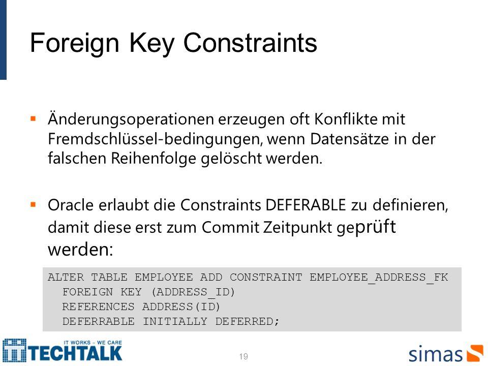 Foreign Key Constraints Änderungsoperationen erzeugen oft Konflikte mit Fremdschlüssel-bedingungen, wenn Datensätze in der falschen Reihenfolge gelösc