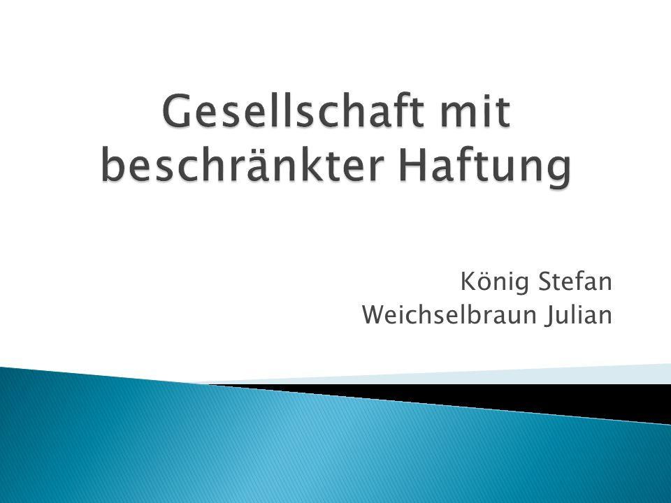 König Stefan Weichselbraun Julian
