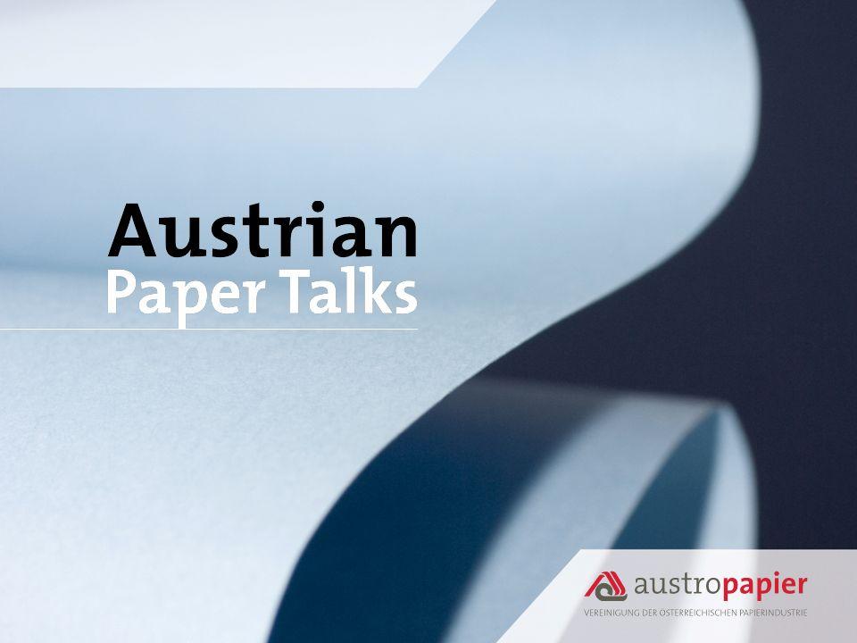 Austropapier Vereinigung der Österreichischen Papierindustrie Gumpendorferstraße 6, 1060 Wien Tel01 58886 0 Fax01 58886 222 austropapier@austropapier.at www.austropapier.at