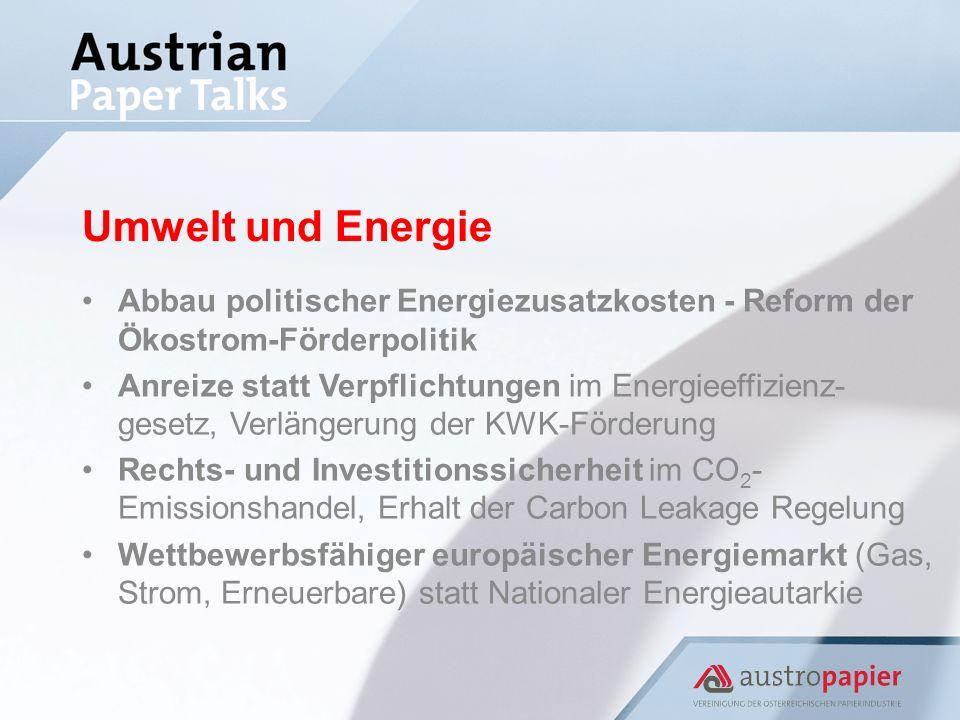 Umwelt und Energie Abbau politischer Energiezusatzkosten - Reform der Ökostrom-Förderpolitik Anreize statt Verpflichtungen im Energieeffizienz- gesetz, Verlängerung der KWK-Förderung Rechts- und Investitionssicherheit im CO 2 - Emissionshandel, Erhalt der Carbon Leakage Regelung Wettbewerbsfähiger europäischer Energiemarkt (Gas, Strom, Erneuerbare) statt Nationaler Energieautarkie