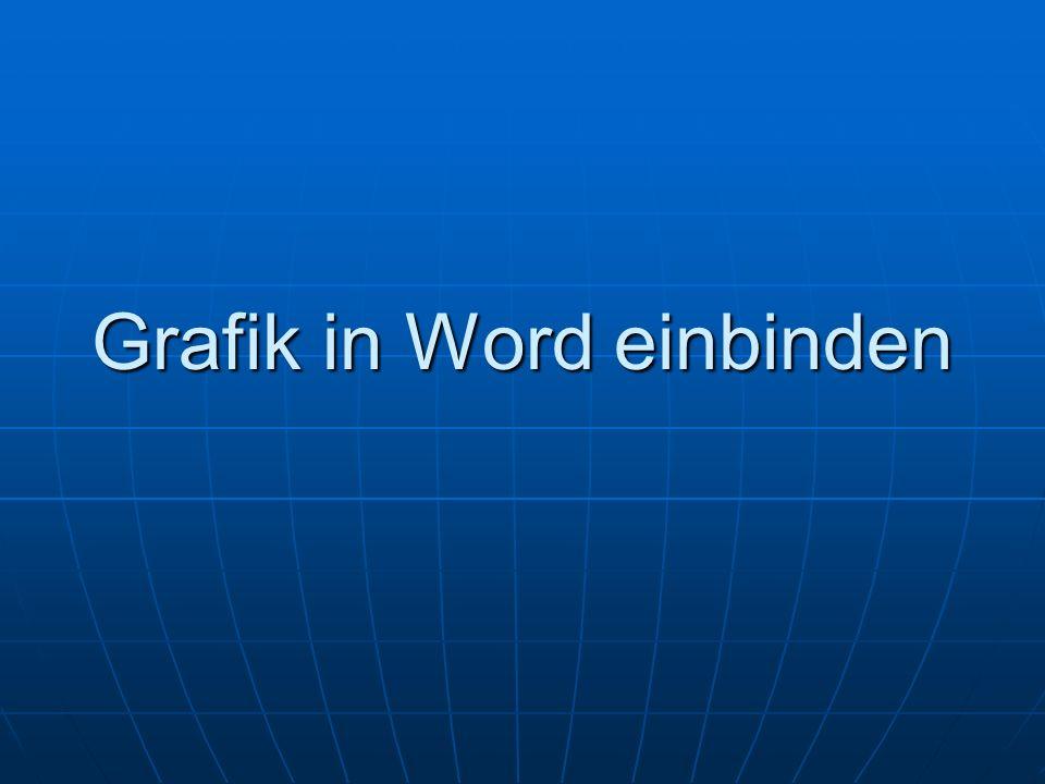 Grafik in Word einbinden