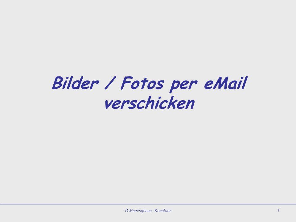 G.Meininghaus, Konstanz1 Bilder / Fotos per eMail verschicken