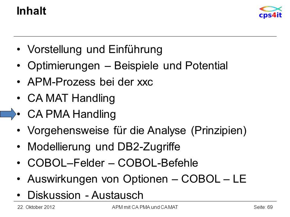Inhalt Vorstellung und Einführung Optimierungen – Beispiele und Potential APM-Prozess bei der xxc CA MAT Handling CA PMA Handling Vorgehensweise für d