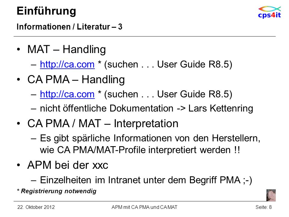 CA PMA – Handling Namenskonventionen CA MAT monitor server name MATUNER Measurement data set name prefix TUPR.APC.TRIMON Measurement list ds name prefix TUPR.APC.TRILST wenn Namenskonventionen beachtet werden, werden Messungen nach PMA geladen 22.