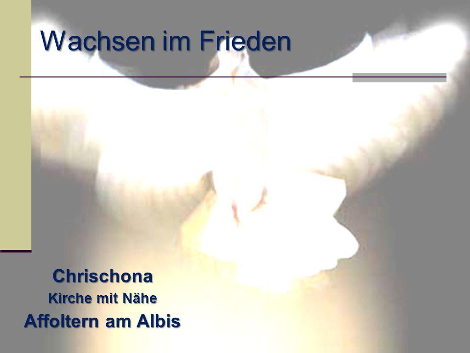 Wachsen im Frieden Chrischona Kirche mit Nähe Affoltern am Albis