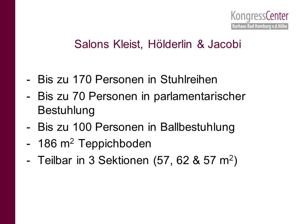 -Bis zu 170 Personen in Stuhlreihen -Bis zu 70 Personen in parlamentarischer Bestuhlung -Bis zu 100 Personen in Ballbestuhlung -186 m 2 Teppichboden -Teilbar in 3 Sektionen (57, 62 & 57 m 2 ) Salons Kleist, Hölderlin & Jacobi