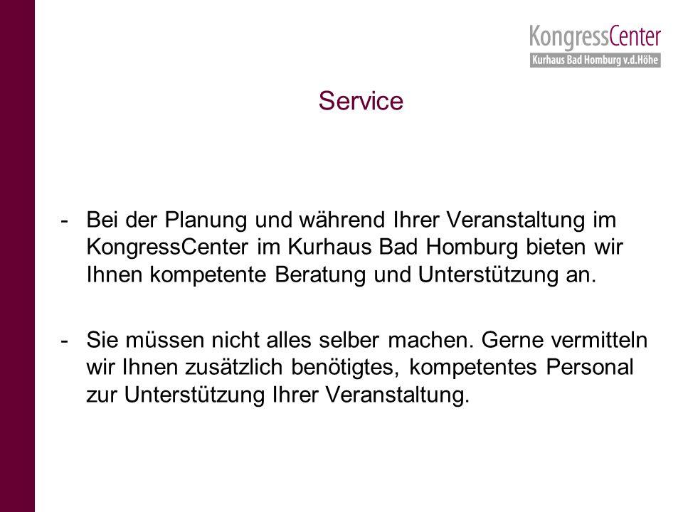 -Bei der Planung und während Ihrer Veranstaltung im KongressCenter im Kurhaus Bad Homburg bieten wir Ihnen kompetente Beratung und Unterstützung an.