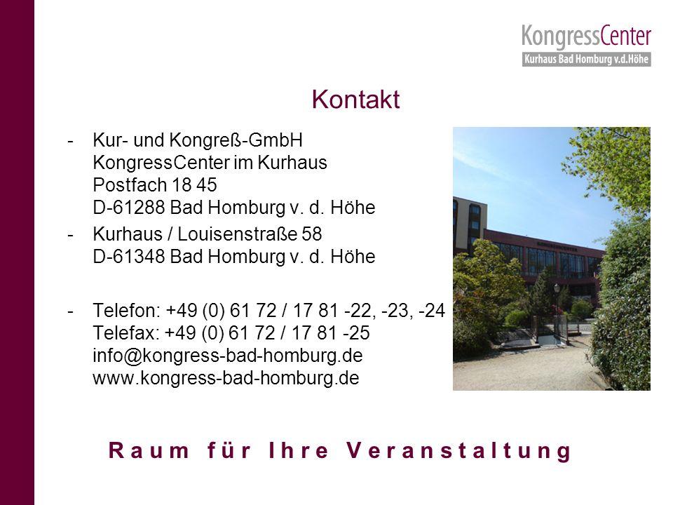 -Kur- und Kongreß-GmbH KongressCenter im Kurhaus Postfach 18 45 D-61288 Bad Homburg v.