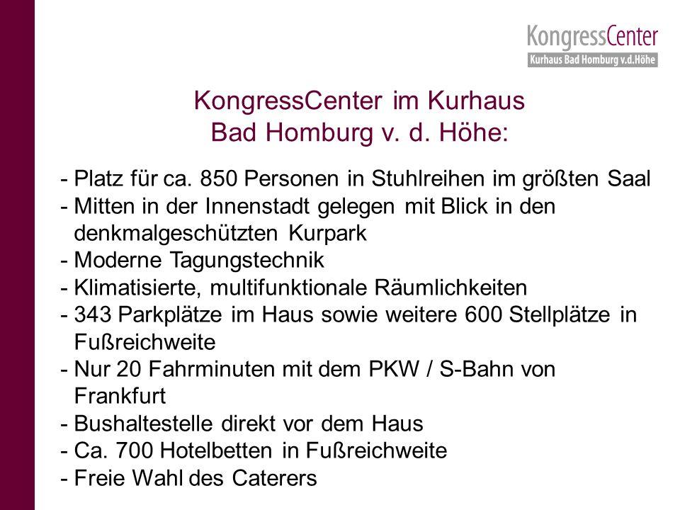 KongressCenter im Kurhaus Bad Homburg v. d. Höhe: -Platz für ca.