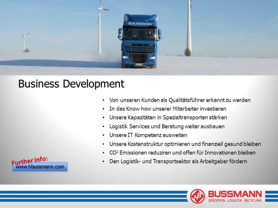 Business Development Von unseren Kunden als Qualitätsführer erkannt zu werden In das Know how unserer Mitarbeiter investieren Unsere Kapazitäten in Sp