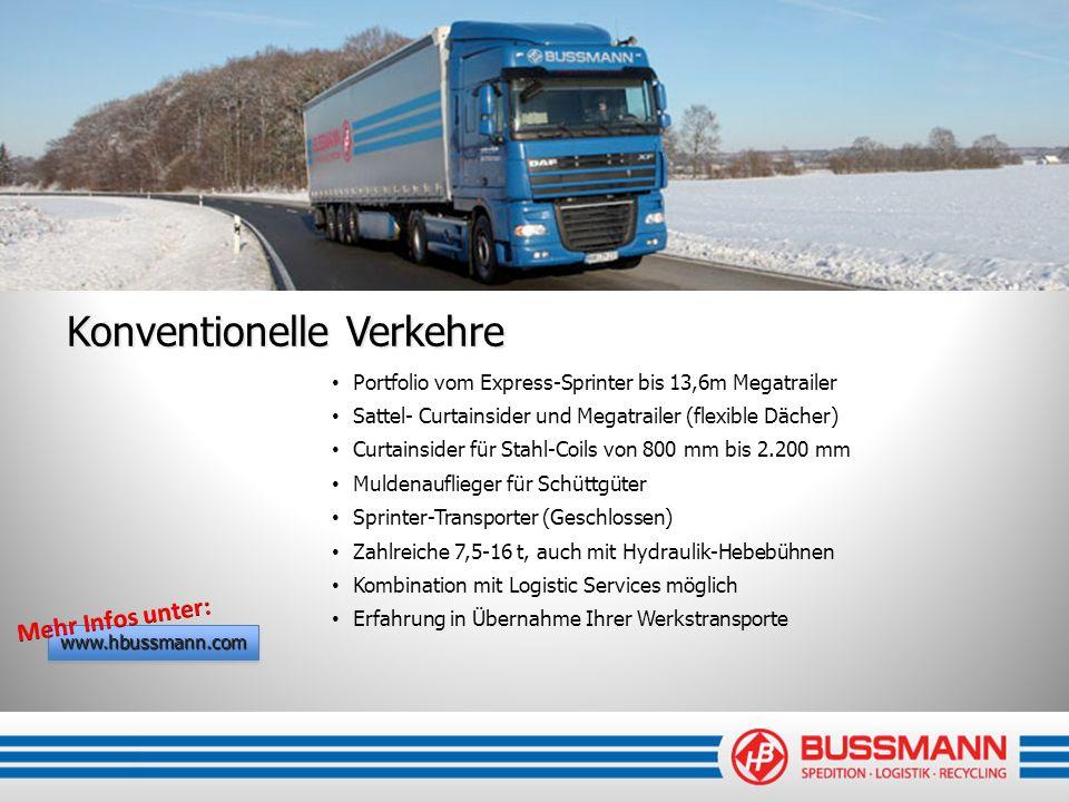 Konventionelle Verkehre Portfolio vom Express-Sprinter bis 13,6m Megatrailer Sattel- Curtainsider und Megatrailer (flexible Dächer) Curtainsider für S