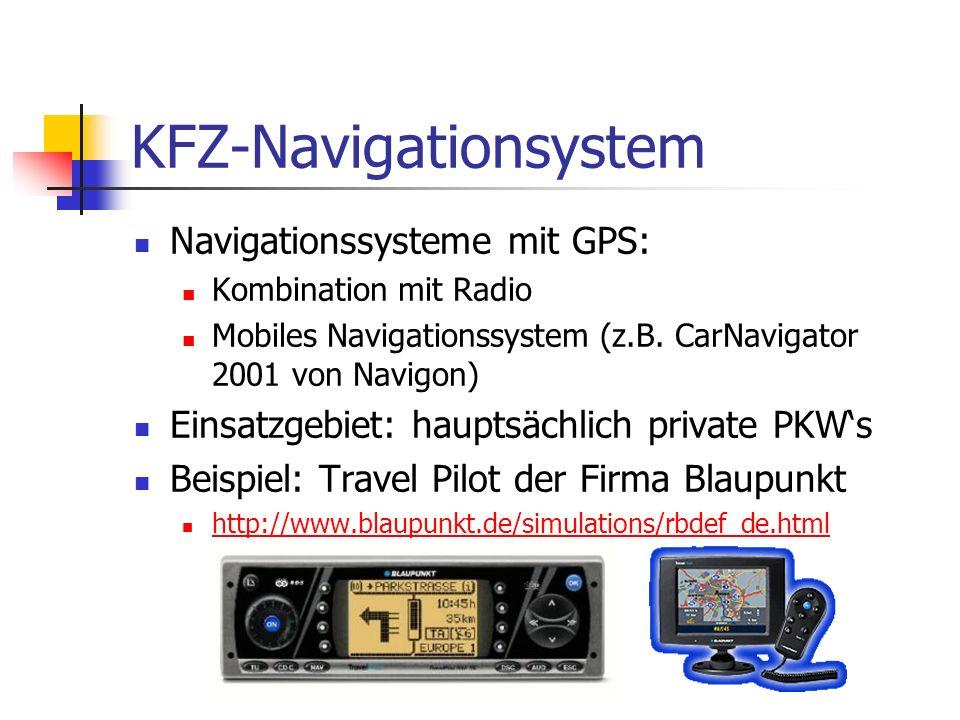 KFZ-Navigationsystem Navigationssysteme mit GPS: Kombination mit Radio Mobiles Navigationssystem (z.B.