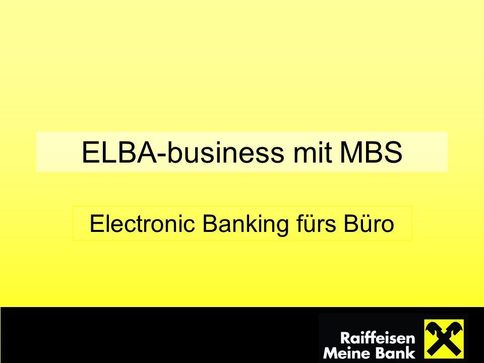 ELBA-business mit MBS Electronic Banking fürs Büro