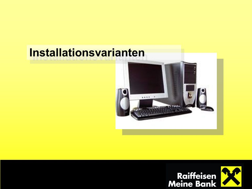 Installationsvarianten