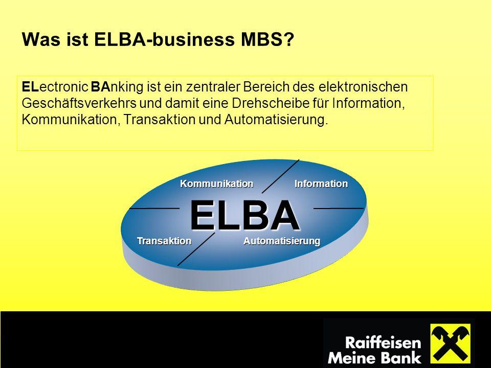 Was ist ELBA-business MBS? ELectronic BAnking ist ein zentraler Bereich des elektronischen Geschäftsverkehrs und damit eine Drehscheibe für Informatio