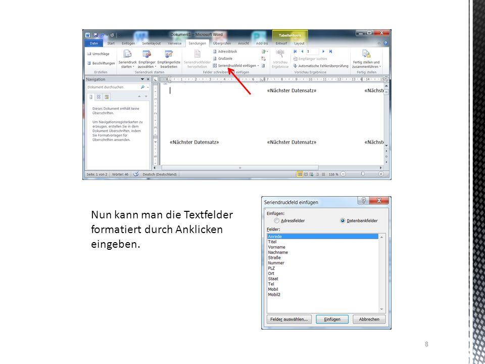 8 Nun kann man die Textfelder formatiert durch Anklicken eingeben.