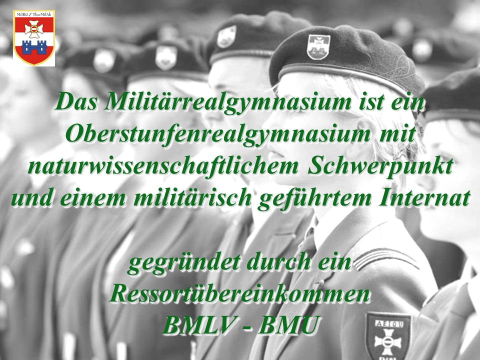 Das Militärrealgymnasium ist ein Oberstunfenrealgymnasium mit naturwissenschaftlichem Schwerpunkt und einem militärisch geführtem Internat gegründet d