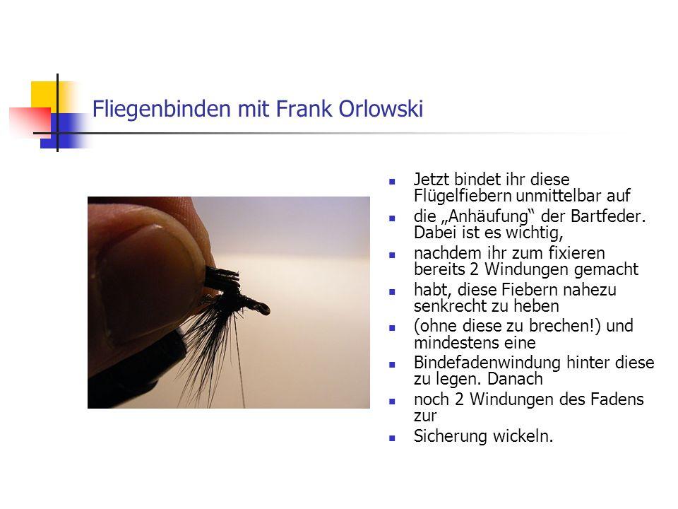Copyright by Frank Orlowski Iserlohn Wer will, kann den kleinen Überstand nun abschneiden.