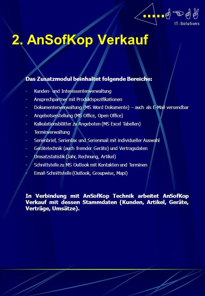 GEGA I T - S o l u t i o n s I T - S o l u t i o n s Das Zusatzmodul beinhaltet folgende Bereiche: -Kunden- und Interessentenverwaltung -Ansprechpartn