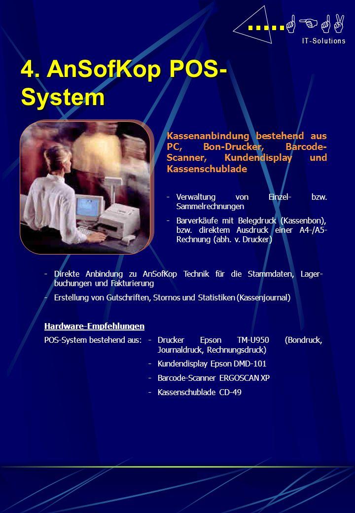 GEGA I T - S o l u t i o n s I T - S o l u t i o n s Das Zusatzmodul beinhaltet folgende Bereiche: -Bestellwesen -Inventurverwaltung -Bar- und Sammelkundenrechnungen -Buchung Warenein- und -ausgang -Artikelauskunft -Lagerumbuchungen Das funkgesteuerte Terminal mit Barcode-Scanner nutzt ebenfalls AnSofKop Technik und ermöglicht orts- unabhängiges Arbeiten für die oben genannten Bereiche.
