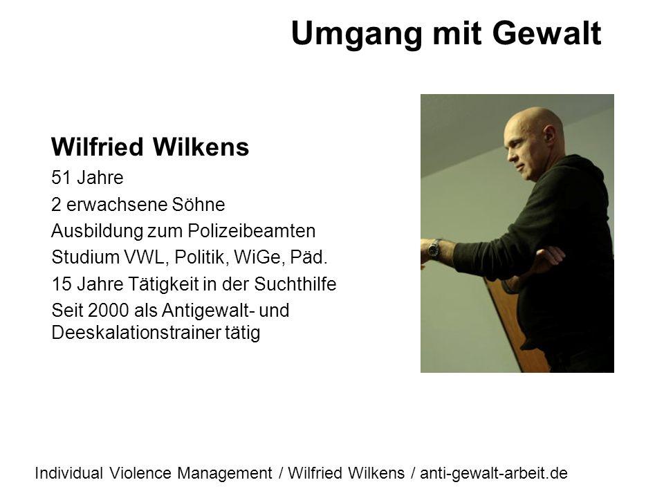 Umgang mit Gewalt Deeskalationstraining Workshop auf dem: Psychiatrie - Pflegetag des HANSE - Klinikum Stralsund Dienstag, 08. Mai 2012 Referent: Wilf