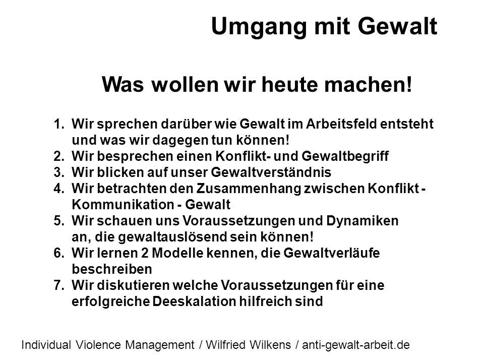 Umgang mit Gewalt Wilfried Wilkens 51 Jahre 2 erwachsene Söhne Ausbildung zum Polizeibeamten Studium VWL, Politik, WiGe, Päd. 15 Jahre Tätigkeit in de