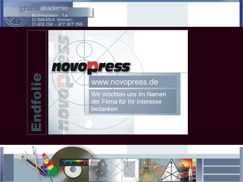 Endfolie www.novopress.de Wir möchten uns im Namen der Firma für Ihr Interesse bedanken.