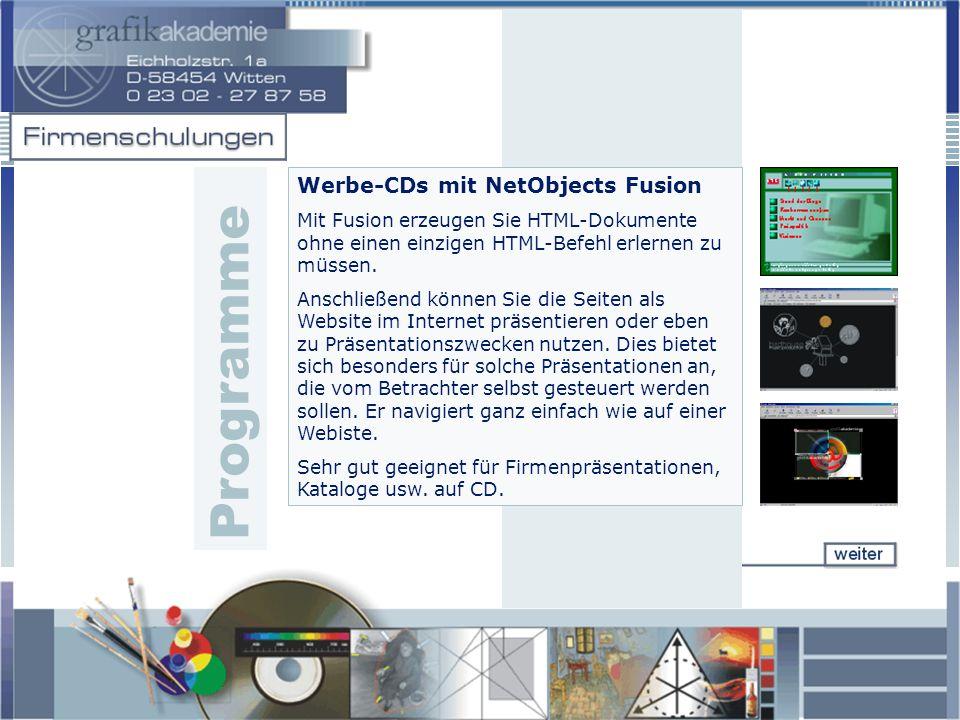 Werbe-CDs mit NetObjects Fusion Mit Fusion erzeugen Sie HTML-Dokumente ohne einen einzigen HTML-Befehl erlernen zu müssen. Anschließend können Sie die