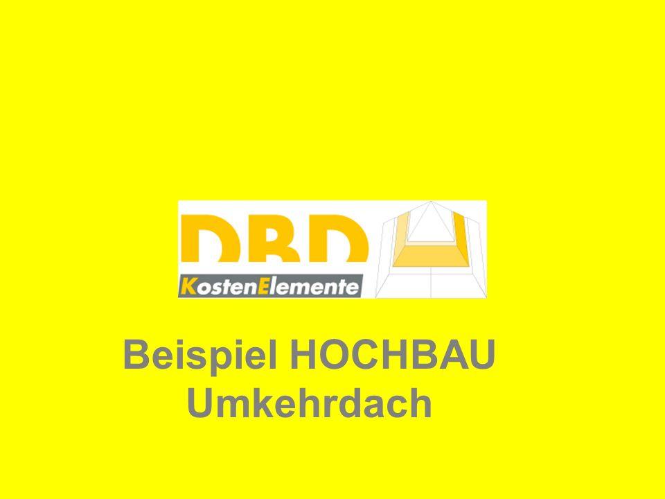 Beispiel HOCHBAU Umkehrdach