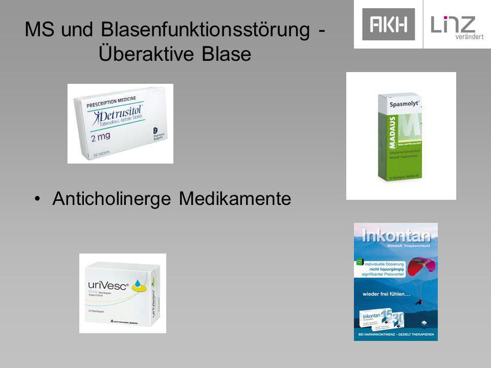 MS und Blasenfunktionsstörung - Überaktive Blase Anticholinerge Medikamente