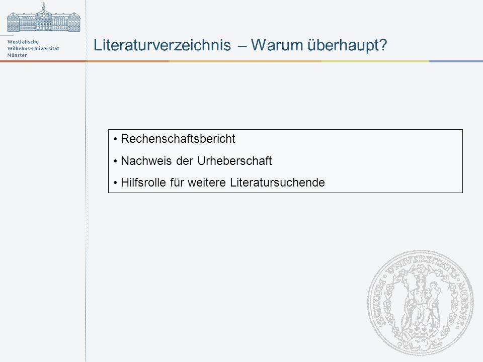 Literaturverzeichnis – Warum überhaupt.