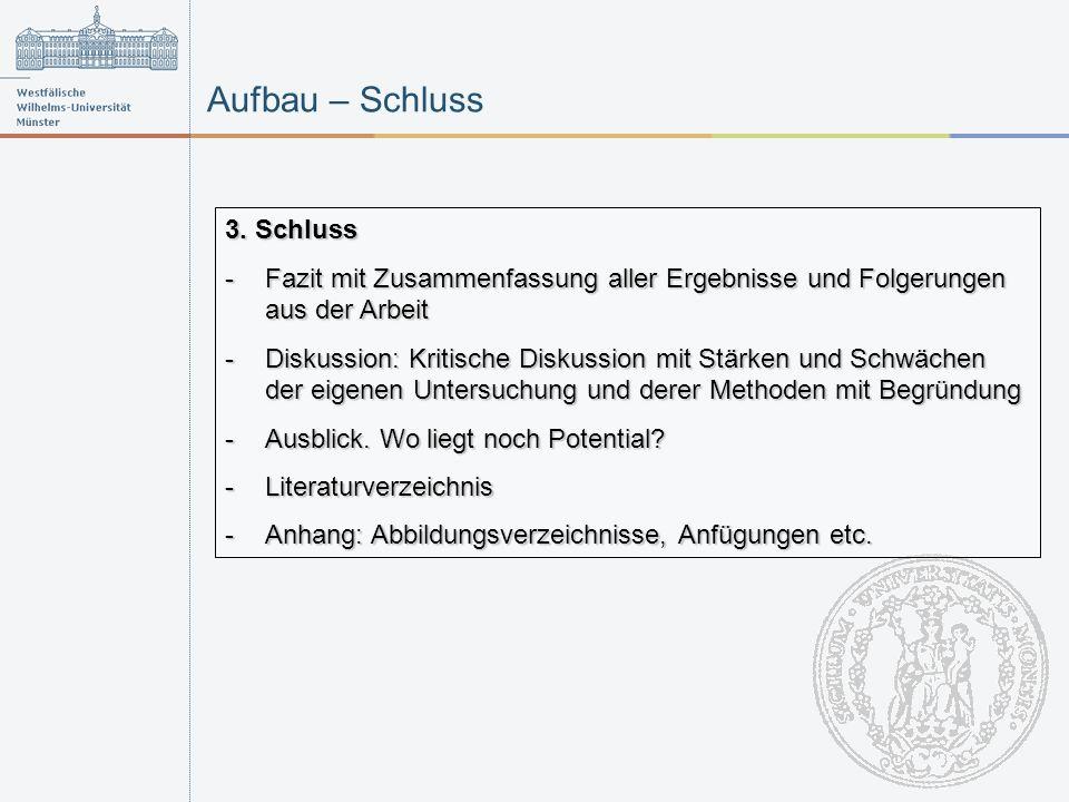 Aufbau – Schluss 3.