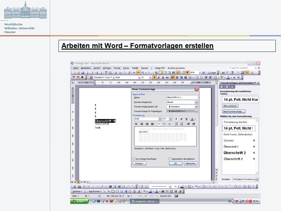 Arbeiten mit Word – Formatvorlagen erstellen