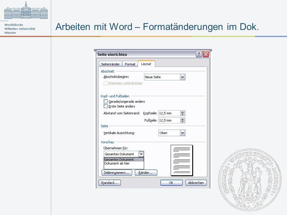 Arbeiten mit Word – Formatänderungen im Dok.