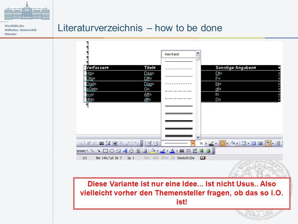 Literaturverzeichnis – how to be done