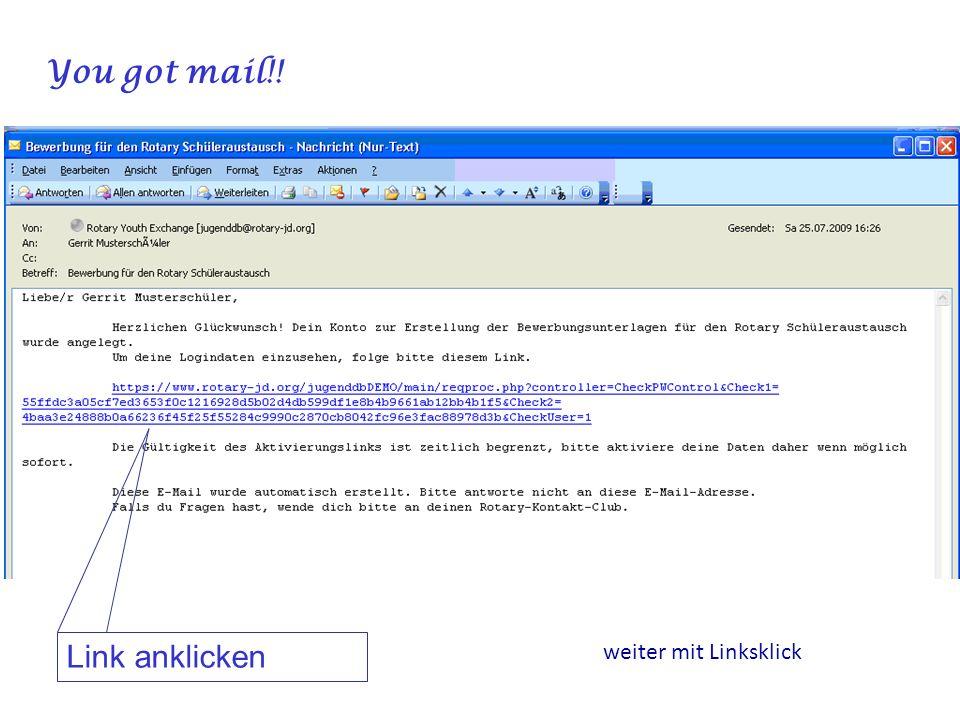 You got mail!! Link anklicken weiter mit Linksklick