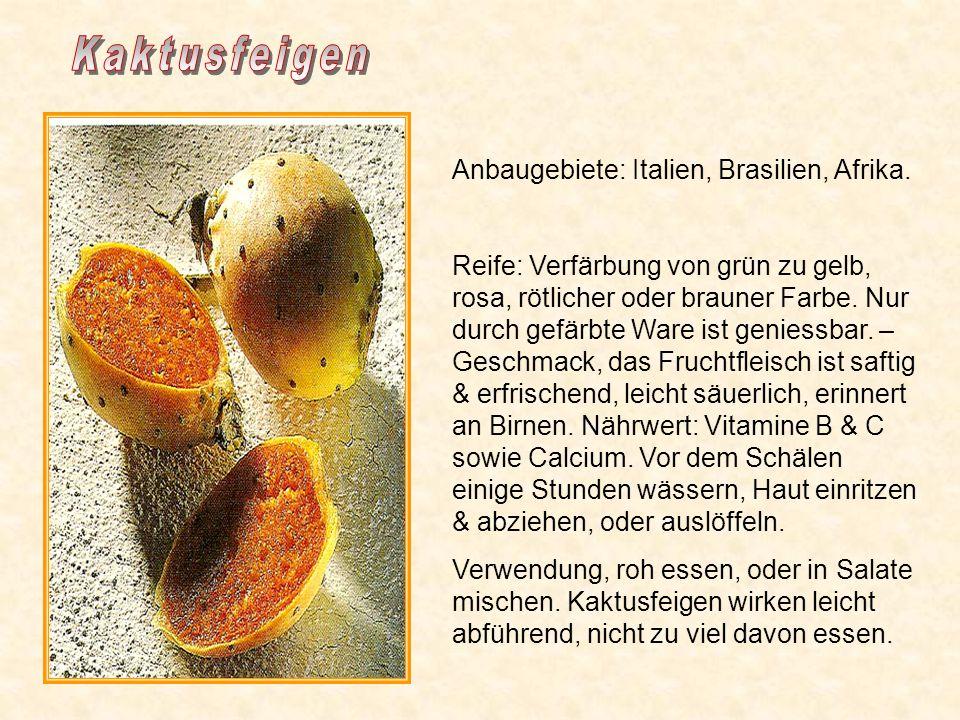 Anbaugebiet: Israel Reife: Kakis können mit der Schale verzehrt werden. Geschmack aprikosen- oder pfirsichartig, süßlich, ohne Gerbsäure. Nährwert: Ho