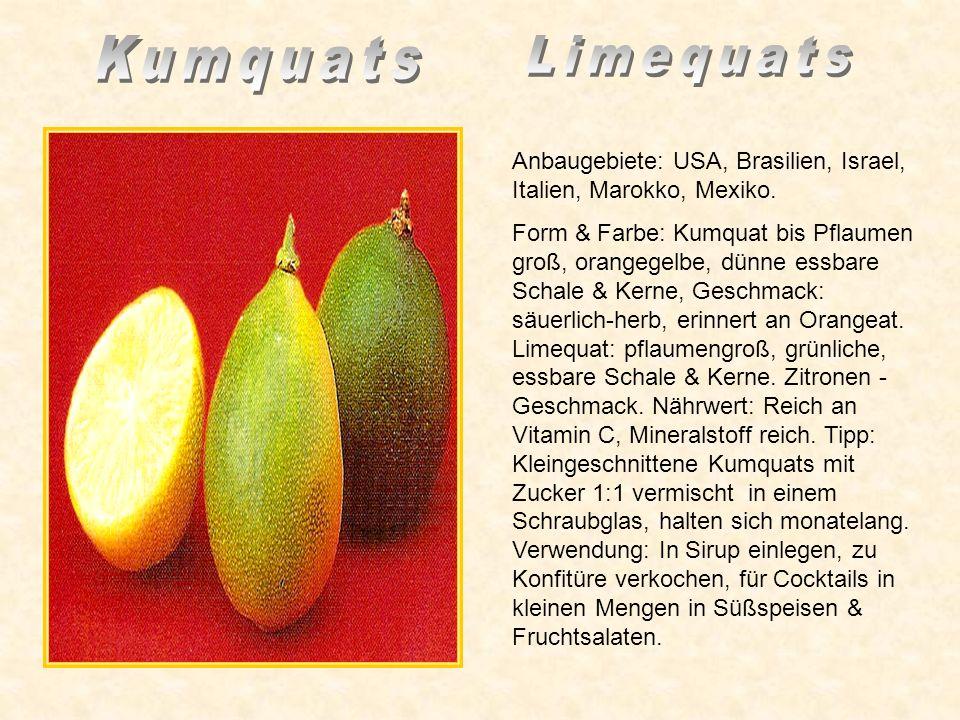 Anbaugebiete: Elfenbeinküste, Sri Lanka, Philippinen, Dominikanische Republik, Indonesien. Geschmack, süß sehr erfrischend. Im frisch geernteten Zusta