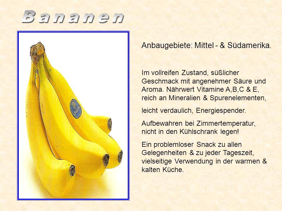Reife: Intensiver Ananasduft. Geschmack süß-säuerlich, typisches Aroma. Nährwert: Enthält Vitamin A & C, Calcium, Eisen, geeignet für eine Schlankheit
